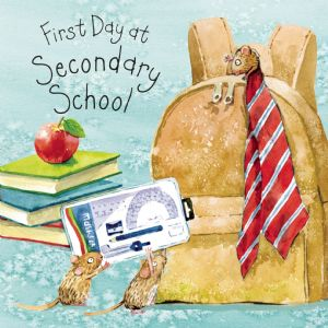 FIZ69  First Day At Secondary School Card